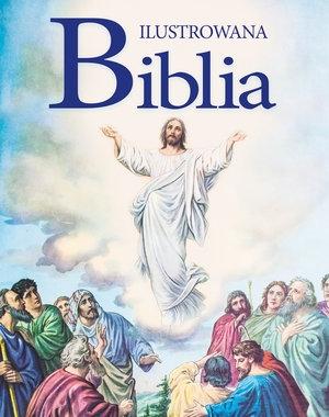 Ilustrowana Biblia praca zbiorowa