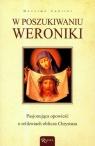 W poszukiwaniu Weroniki