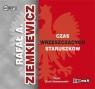 Czas wrzeszczących staruszków (Audiobook) Ziemkiewicz Rafał A.