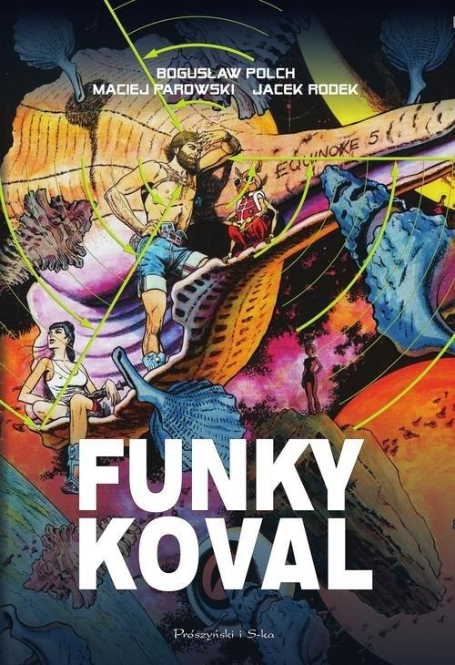 Funky Koval Polch Bogusław, Parowski Maciej, Rodek Jacek
