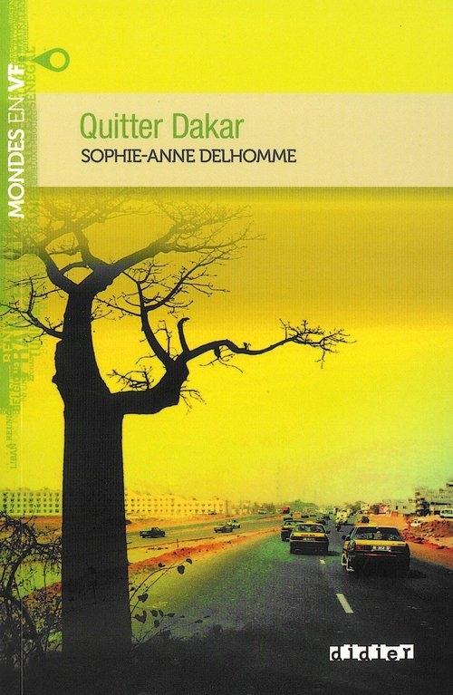 Quitter Dakar Delhomme Sophie-Anne