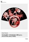 Termopile i Artemizjon 480 p.n.e. Pierwsza linia obrony Hellady Woźniak Marek