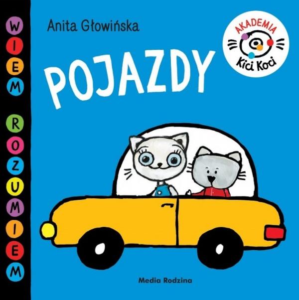 Akademia Kici Koci. Pojazdy Głowińska Anita