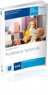 Podstawy turystyki Turystyka Tom 1 Podręcznik Technik obsługi Cymańska-Garbowska Barbara, Steblik-Wlaźlak Barbara