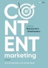 Content marketing Od strategii do efektów Justyna Bakalarska-Stankiewicz