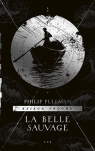 Księga Prochu. Tom 1: La Belle Sauvage