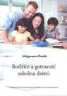 Rodzice a gotowość szkolna dzieci