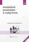 Zarządzanie personelem w małej firmie Sidor-Rządkowska Małgorzata
