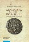 Gramatyka monet rzymskich okresu republiki i cesarstwa