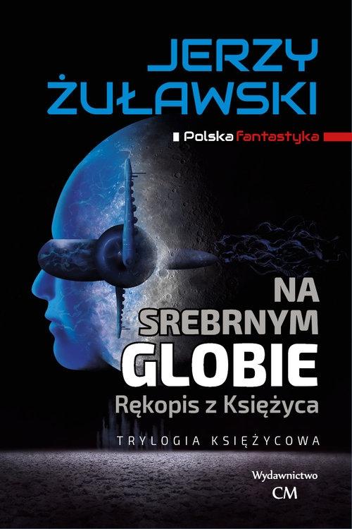 Na srebrnym globie Żuławski Jerzy