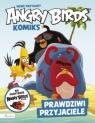 Angry Birds - Nowe przygody: Prawdziwi przyjaciele Opracowanie zbiorowe
