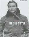 Rebel Style Bruce Boyer