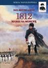 1812 Tom 1 Marsz na Moskwę Britten Austin Paul