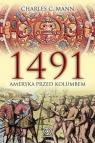 1491 Ameryka przed Kolumbem Mann Charles C.