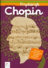 Fryderyk Chopin Zeszyt edukacyjny + CD