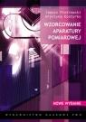 Wzorcowanie aparatury pomiarowej (Uszkodzona okładka) Piotrowski Janusz, Kostyrko Krystyna