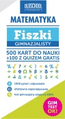 Matematyka Fiszki gimnazjalisty Gimtest OK! Linder-Kopiecka Inga
