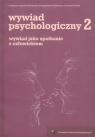 Wywiad psychologiczny 2