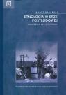 Etnologia w erze postludowej<br />eseje antyperyferyjne