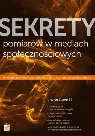 Sekrety pomiarów w mediach społecznościowych - Lovett John - książka
