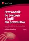 Przewodnik do ćwiczeń z logiki dla prawników Malinowski Andrzej, Pełka Michał, Brzeski Radosław