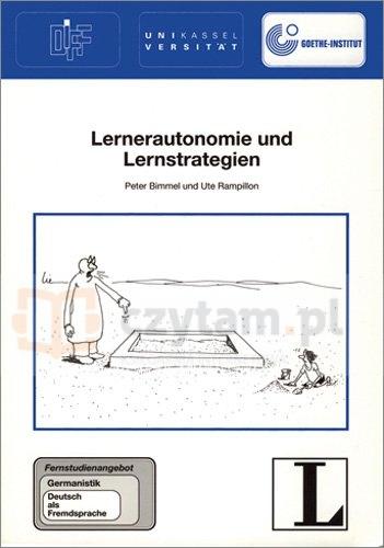 Lernerautonomie und Lernstrategien Peter Bimmel, Ute Rampillon