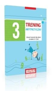 Trening arytmetyczny 3. Zeszyt ćwiczeń dla dzieci w wieku 8–10 lat Aleksandra Zimińska