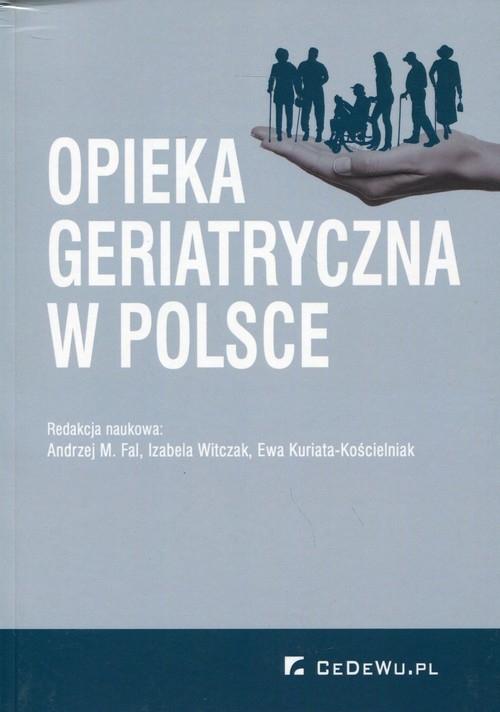 Opieka geriatryczna w Polsce