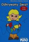Odkrywamy świat 5-6 latki