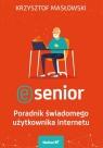 E-senior Poradnik świadomego użytkownika internetu