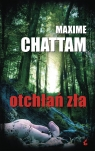 Otchłań zła Chattam Maxime