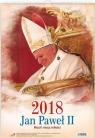 Kalendarz 2018 Ścienne - Święty Jan Paweł II