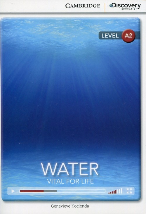 Water: Vital for Life Low Intermediate Book with Online Access Kocienda Genevieve