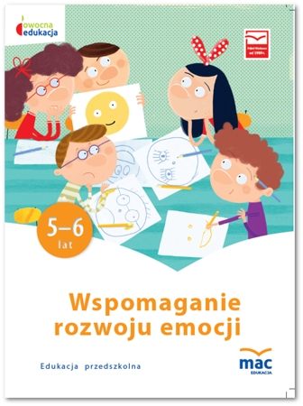 Owocna Edukacja. Wspomaganie rozwoju emocji praca zbiorowa