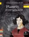 Planety pana Mikołaja Czerwińska-Rydel Anna