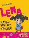 Lena - Dlaczego warto być uprzejmym?