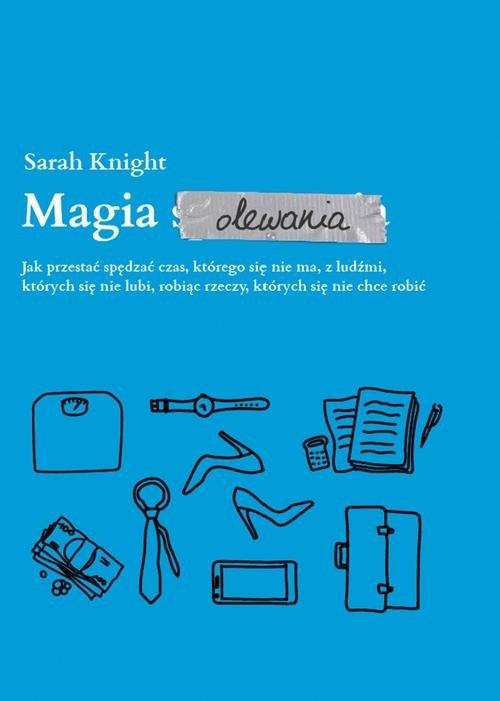 Magia olewania Knight Sarah