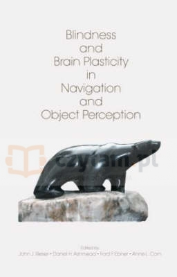 Blindness and Brain Plasticity in Navigation and Object Perception Ashmead, Daniel H.