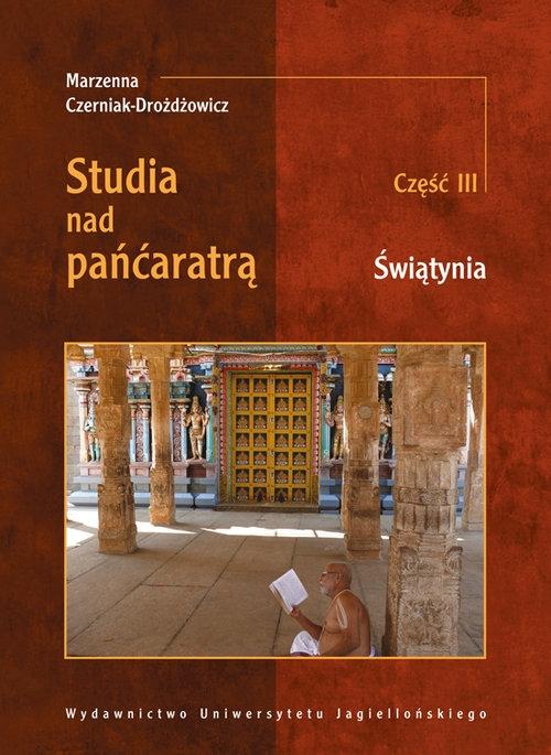 Studia nad pańćaratrą Część 3 Świątynia Czerniak-Drożdżowicz Marzenna