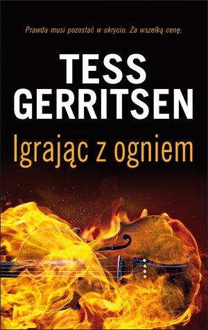 Igrając z ogniem Gerritsen Tess