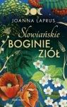 Słowiańskie Boginie Ziół Laprus-Mikulska Joanna
