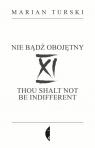XI Nie bądź obojętny