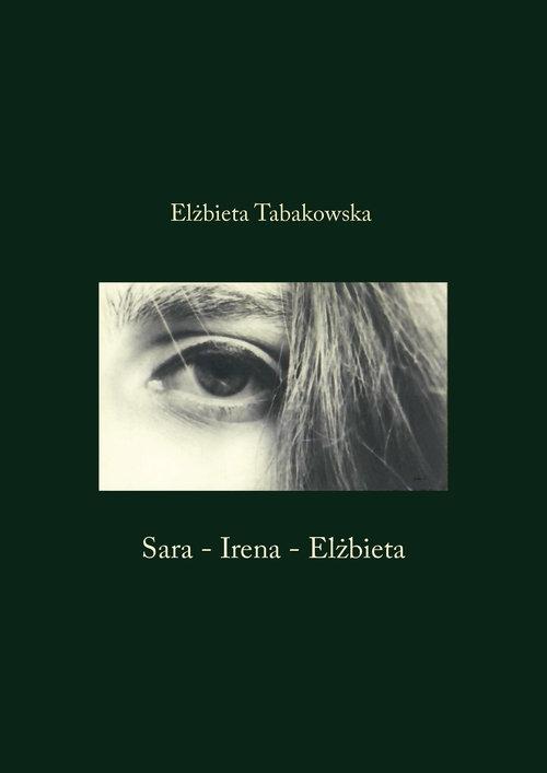 Sara-Irena-Elżbieta Tabakowska Elżbieta