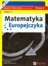 Matematyka Europejczyka 2 zeszyt ćwiczeń część 2