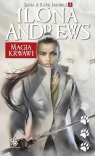 Magia krwawi Seria z Kate Daniels 4