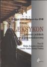 Leksykon zakonnic polskich epoki przedrozbiorowej Tom 3