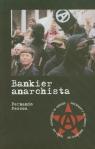 Bankier anarchista  Pessoa Fernando