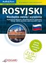 Rosyjski Niezbędne zwroty i wyrażenia dla początkujących i średnio