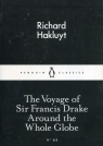 The Voyage of Sir Francis Drake Around the Whole Globe