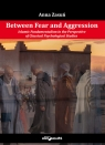 Between Fear and Aggression. Islamic Fundamentalism in the Perspective of Zasuń Anna